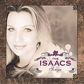 Play & Download Sonya by The Isaacs | Napster