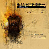 The Crucial Line - Enhanced CD by BulletProof Messenger