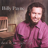 Back To The Simple Life by Billy Payne