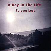 Forever Lost by A Day In the Life