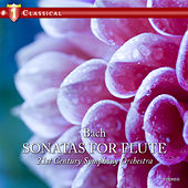 Bach: Sonatas For Flute, Cello And Harpsichord by 21st Century Symphony Orchestra