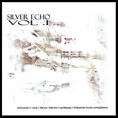 Play & Download Silver Echo Vol. 1 Electronic Compilation by Various Artists | Napster
