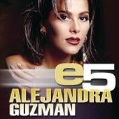 Play & Download e5 by Alejandra Guzmán | Napster