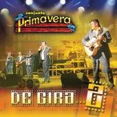 Play & Download De Gira 2 by Conjunto Primavera | Napster