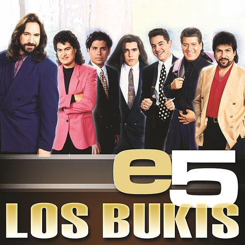 Play & Download e5 by Los Bukis | Napster