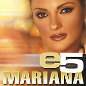 Play & Download e5 by Mariana | Napster