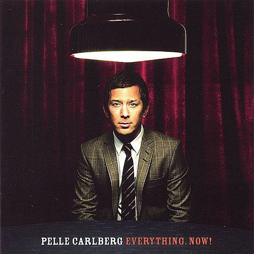 Play & Download Everything Now! by Pelle Carlberg | Napster
