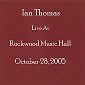 Play & Download Live At Rockwood Music Hall by Ian Thomas | Napster