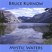 Mystic Waters by Bruce Kurnow