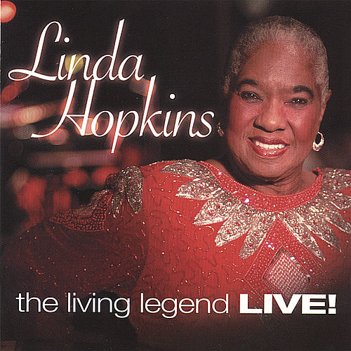 Play & Download the Living Legend LIVE! by Linda Hopkins | Napster