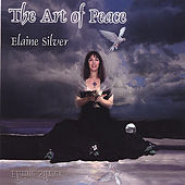The Art of Peace by Elaine Silver