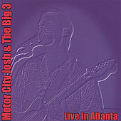 Play & Download Live In Atlanta by Motor City Josh | Napster