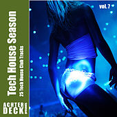 Tech House Season, Vol. 7 by Various Artists