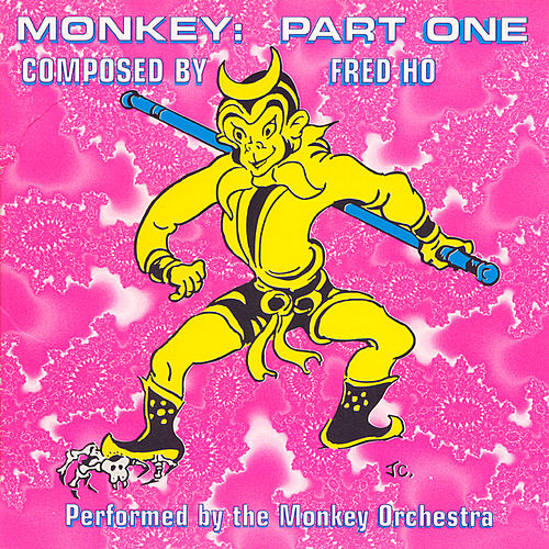 Play & Download Monkey: Part One by Fred Ho | Napster