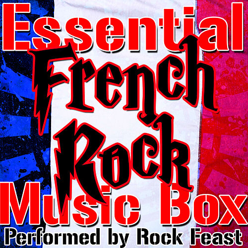 Play & Download Essential French Rock Music Box by Rock Feast | Napster