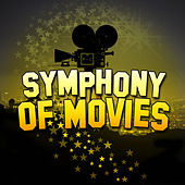 Play & Download Symphony of Movies by London Symphony Orchestra | Napster