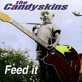 Feed It by The Candyskins