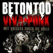 Play & Download Viva Punk - Mit Vollgas durch die Hölle by Betontod | Napster