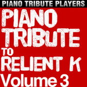 Piano Tribute to Relient K, Vol. 3 by Piano Tribute Players