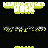 Play & Download Reach for the Sky by Paul Anthony | Napster