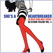 Play & Download She's a Heartbreaker - 20 Blue Eyed Soul Stings, UK Floor Fillers, Vol. 4 (Remastered) by Various Artists | Napster
