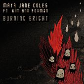 Play & Download Burning Bright (EP) by Maya Jane Coles | Napster