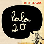 Play & Download Lala 2.0 by DEPHAZZ | Napster