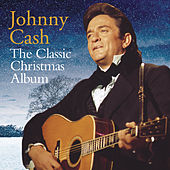 Play & Download The Classic Christmas Album by Johnny Cash | Napster