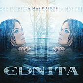 Play & Download La Más Fuerte by Ednita Nazario | Napster