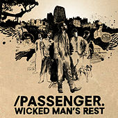 Play & Download Wicked Man's Rest by Passenger | Napster