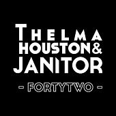 Fortytwo by Thelma Houston