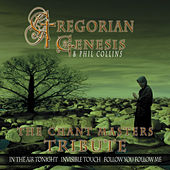 Play & Download Gregorian Genesis & Phil Collins by The Chant Masters | Napster