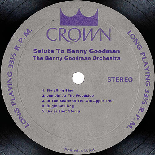 Play & Download Salute To Benny Goodman by Benny Goodman | Napster