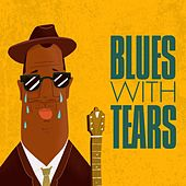 Blues with Tears by Various Artists