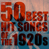 The 50 Best Hit Songs of the 1920s von Various Artists