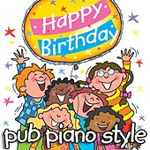 Happy Birthday - Pub Piano Style by Kidzone