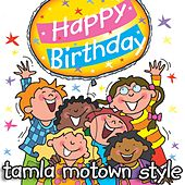 Happy Birthday - Tamla Motown Style by Kidzone