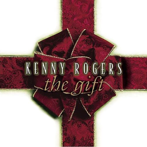 Play & Download The Gift by Kenny Rogers | Napster