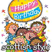 Happy Birthday - Scottish Style by Kidzone