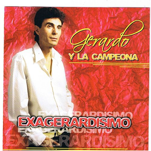 Play & Download Gerando y la Campeona (Tiburon Blanco) by Gerardo | Napster