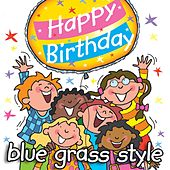 Play & Download Happy Birthday - Blue Grass Style by Kidzone | Napster