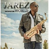Play & Download On Top of the World by Jarez | Napster