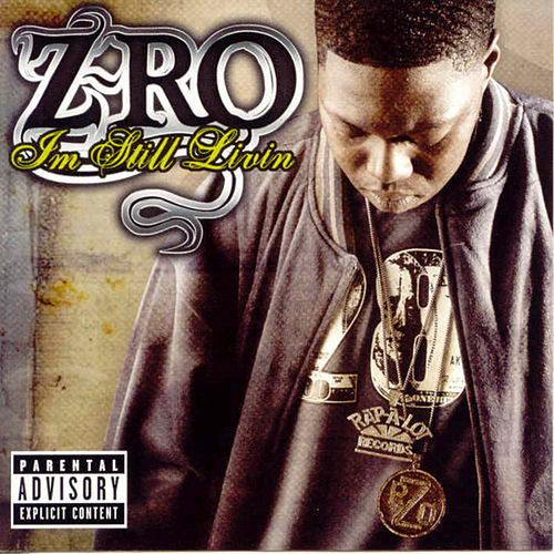 I'm Still Living by Z-Ro