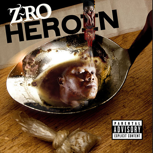 Play & Download Heroin by Z-Ro | Napster