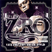 Play & Download Let the Truth Be Told by Z-Ro | Napster