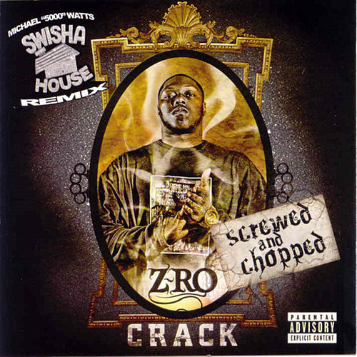 Play & Download Crack (Screwed) by Z-Ro | Napster