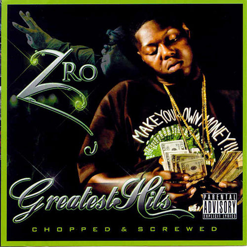 Greatest Hits (Screwed) by Z-Ro