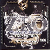 Let the Truth Be Told (Screwed) by Z-Ro