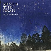 Play & Download Acoustics II by Minus the Bear | Napster