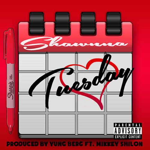 Tuesday (feat. Mikkey Shilon) by Shawnna